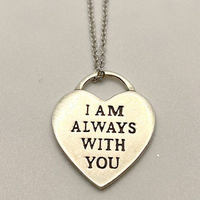 I Am Always With You Heart Necklace